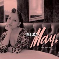 May, Imelda: Love tattoo