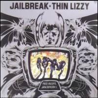 Thin Lizzy : Jailbreak