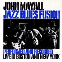 Mayall, John: Jazz Blues Fusion