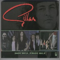 Gillan, Ian: Double Trouble