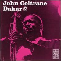 Coltrane, John: Dakar