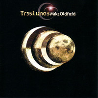 Oldfield, Mike: Tres lunas