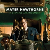Hawthorne, Mayer: A strange arrangement