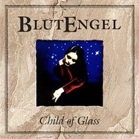 BlutEngel: Child of glass