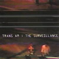 Trans Am: The Surveillance