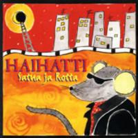 Haihatti: Satua ja rotta