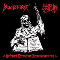 Bloodthirst: Infernal Thrashing Kömmandments -split