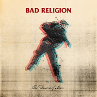 Bad Religion: Dissent Of Man