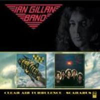 Gillan, Ian: Scarabus +  Clear air turbulence