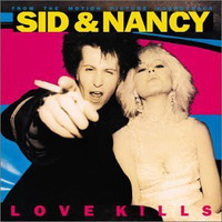 Soundtrack: Sid & Nancy : Love Kills