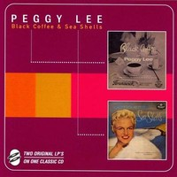 Lee, Peggy: Black Coffee/Sea Shells