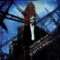 Kinetik Control: Only Truth Remains