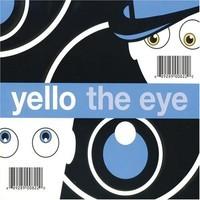 Yello: Eye