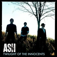 Ash: Twilight of the innocents