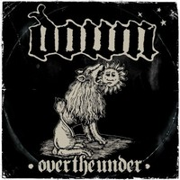 Down: Down III - Over the under