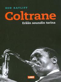 Ratliff, Ben: Coltrane - Erään soundin tarina