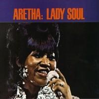 Franklin, Aretha: Lady soul