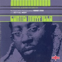Mayfield, Curtis: Short eyes / Do it all night