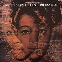 Davis, Miles: Filles de kilimanjaro