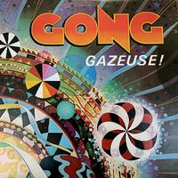 Gong : Gazeuse!