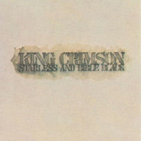 King Crimson : Starless and bible black