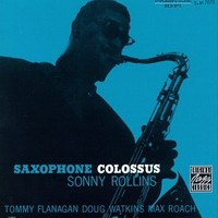 Rollins, Sonny: Saxophone colossus