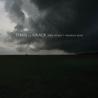Times of Grace: Hymn of a broken man