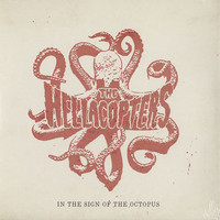 Hellacopters: In the sign of the octopus