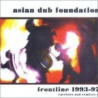 Asian Dub Foundation: Frontline 1993-1997