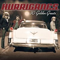 Hurriganes: 30 Golden Greats