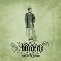 Burden: Man Of No Account