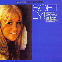 De Sah, Wanda: Softly!