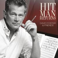 Foster, David: Hit Man: David Foster & Friends -blu-ray+cd