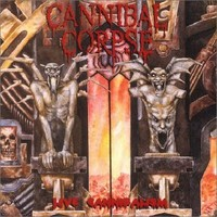 Cannibal Corpse : Live Cannibalism
