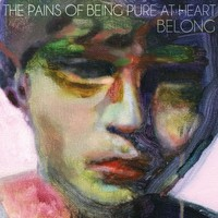 Pains of Being Pure at Heart: Belong