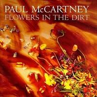 McCartney, Paul : Flowers In The Dirt