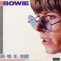 Bowie, David : Love You Till Tuesday