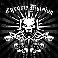 Chrome Division: 3rd round knockout
