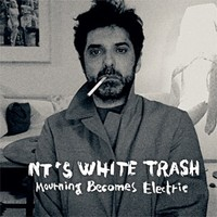 NT's White Trash: Mourning becomes electric