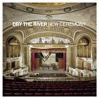 Dry The River: New ceremony