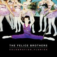 Felice Brothers: Celebration Florida