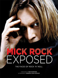 Rock, Mick: Mick Rock Exposed