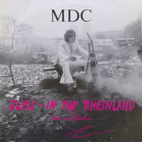 MDC: Elvis - In The Rheinland (Live In Berlin)