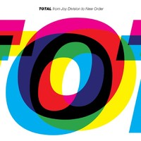 Joy Division: Total - from Joy Division to New Order