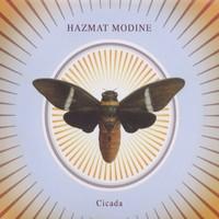 Hazmat Modine: Cicada