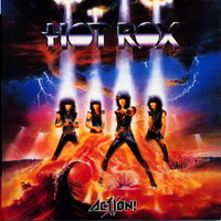 Action: Hot Rox