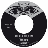 Kool Men & Diamond T.: One For The Road/Cry Of Sorrow