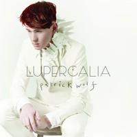 Wolf, Patrick: Lupercalia