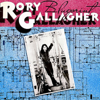 Gallagher, Rory : Blueprint