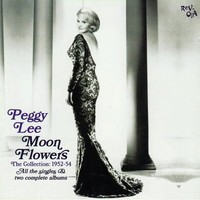 Lee, Peggy: Moon flowers - the collection 1952-54